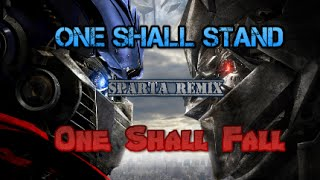 One Shall Stand, One Shall Fall Sparta Remix