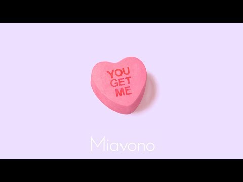 Miavono - You Get Me  (Official Lyric Video)