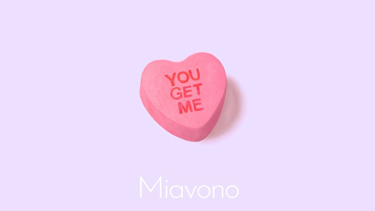 Miavono You Get Me Official Lyric Video Youtube