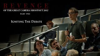 revenge of the great camera shootout 2012 part two igniting the debate