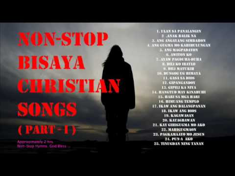 Bisaya Christian Songs Non Stop  Part I via torchbrowser com
