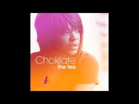 Choklate - The Tea (The Layabouts Main Vocal Mix)