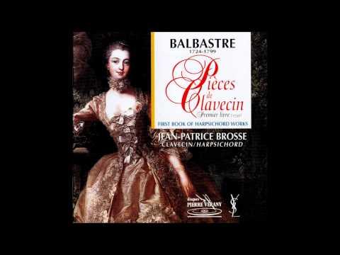 C. Balbastre Pieces de Clavecin, Premier Livre, J.P. Brosse
