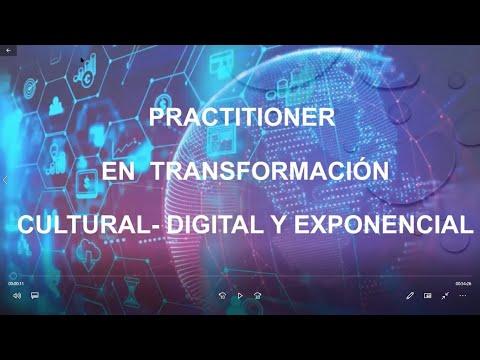PRACTITIONER EN TRANSFORMACION CULTURAL, DIGITAL Y EXPONENCIAL
