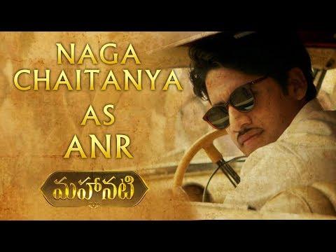 Naga Chaitanya as ANR - Character Intro | #Mahanati | Nag Ashwin