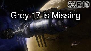 babylon 5 ruminations s3e19 grey 17 is missing