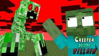 Monster School | CREEPER BECOME VILLAIN | Monster School