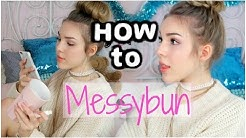 HOW TO MESSYBUN! 3 Dutts Ohne Tupieren! Deutsch