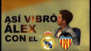 Así vibró Álex Silvestre con el Madrid-Valencia
