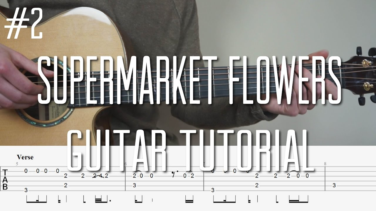 Flowers Online 2018 Guitar Chords For Supermarket Flowers