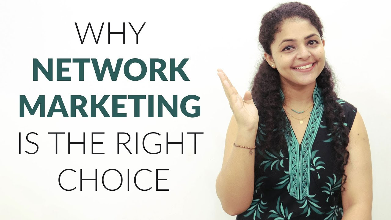 Why Network Marketing is the Right Choice | Network Marketing Future in India