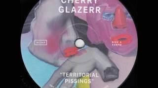 Cherry Glazerr - Territorial Pissings