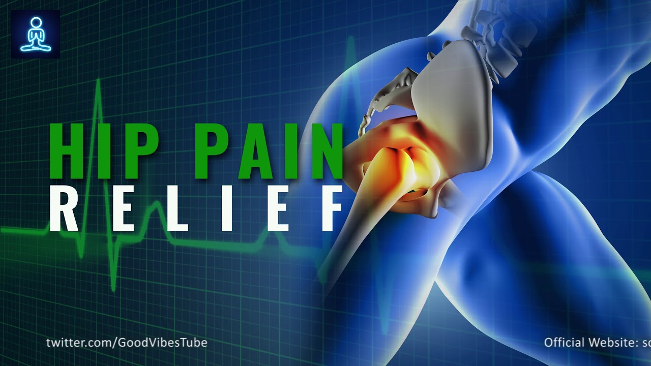 Hip Pain Relief Frequency Knee Joints Pain Relief Rife Frequency Binaural Beats Youtube
