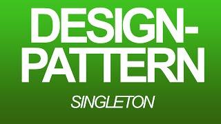 Design-Pattern [German] - Singleton