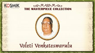 Voleti Venkateswarulu (Live Concert)