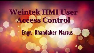 Weintek HMI User Access Control and Password Creation
