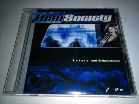 New Society - Trials And Tribulations (2000) Full Album