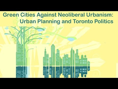 Green Cities Against Neoliberal Urbanism [1/3]
