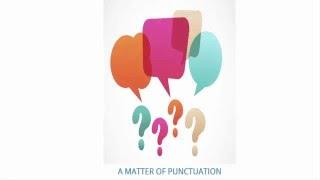 Học Tiếng Anh qua Truyện Cười: 19 - A Matter Of Punctuation (Vấn đề về dấu câu)