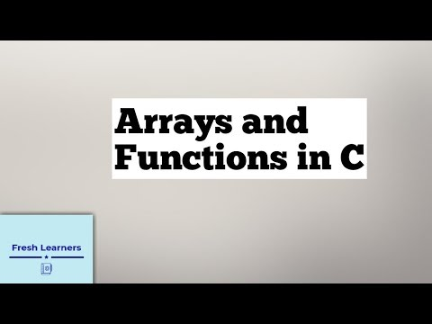 Arrays And Functions In C