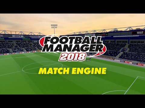 Match Engine | Football Manager 2018