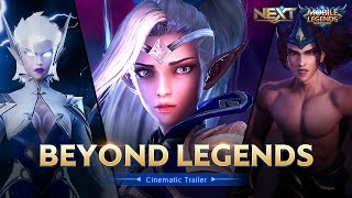 Beyond Legends | Project NEXT Cinematic Trailer | Mobile Legends: Bang Bang