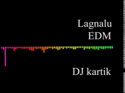Lagnalu EDM Mix DJ Kartik Remix 2017 Download link in 👇
