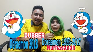 Nurhasanah, Dubber Doraemon 1993-2017 & Putranya Dana Robbyansyah, Dubber Doraemon 2018.