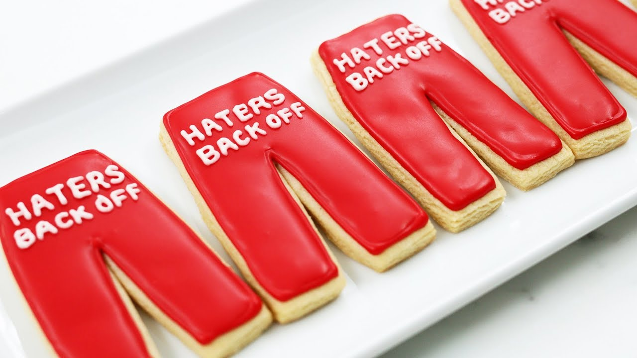 Haters Back Off Pants Cookies Nerdy Nummies Youtube