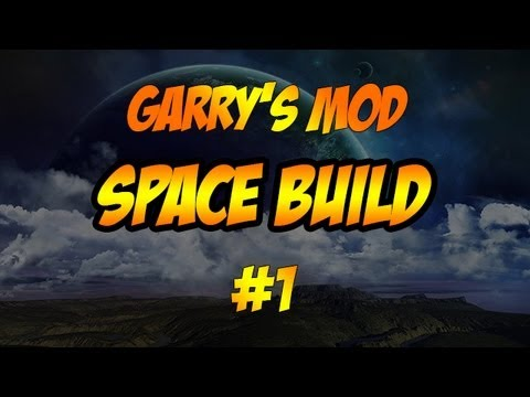 Garry's Mod | Space Build | Episode 1