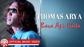 Thomas Arya - Bara Api Cinta [Official Music Video HD]