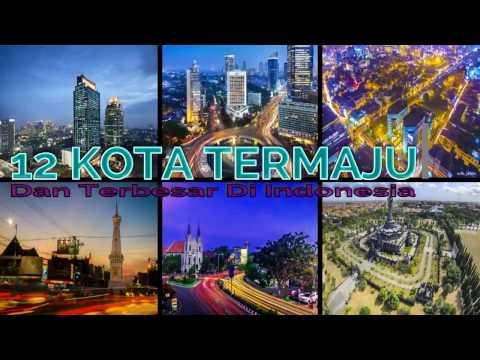 12 Kota termaju dan terbesar di Indonesia