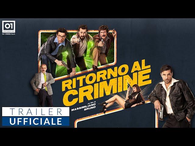 RITORNO AL CRIMINE di Massimiliano Bruno (2020) - Nuovo Trailer Ufficiale HD