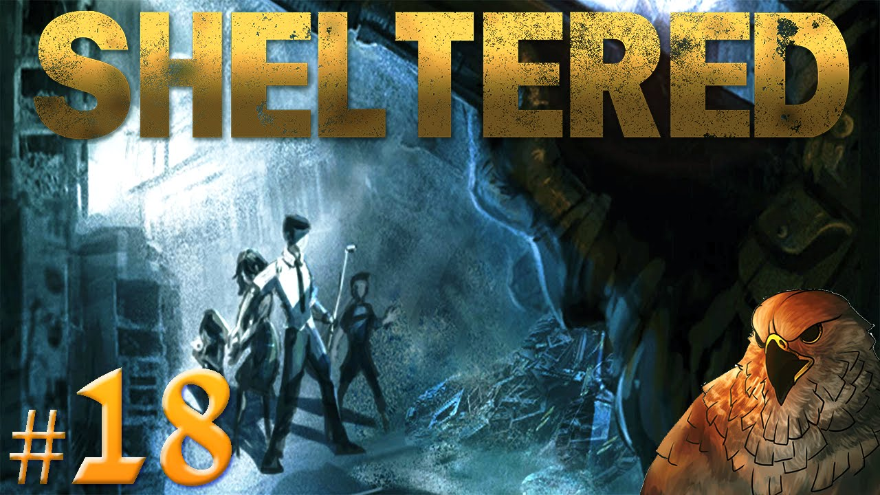 Let's Play Sheltered – Deconstruct 2 Win? – Part 18 (Gameplay)