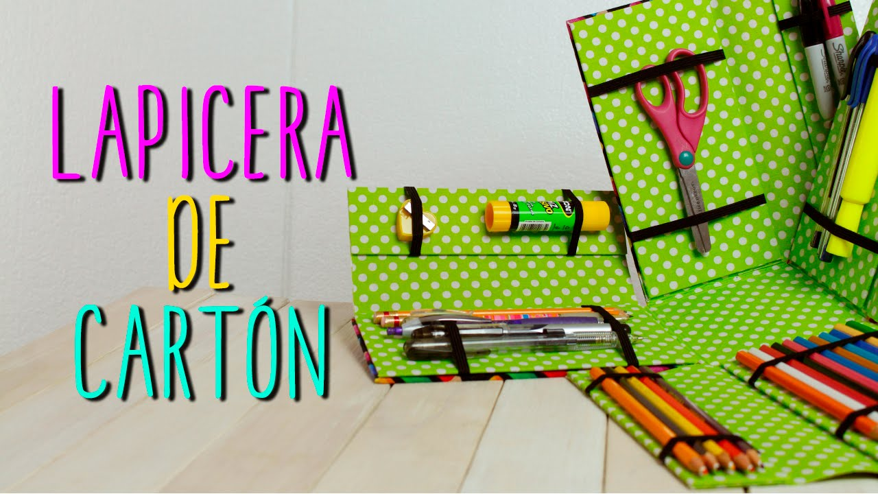 Lapicera de Cartón ♥ | DIY Estuche para Lapices | Regreso a Clases ...