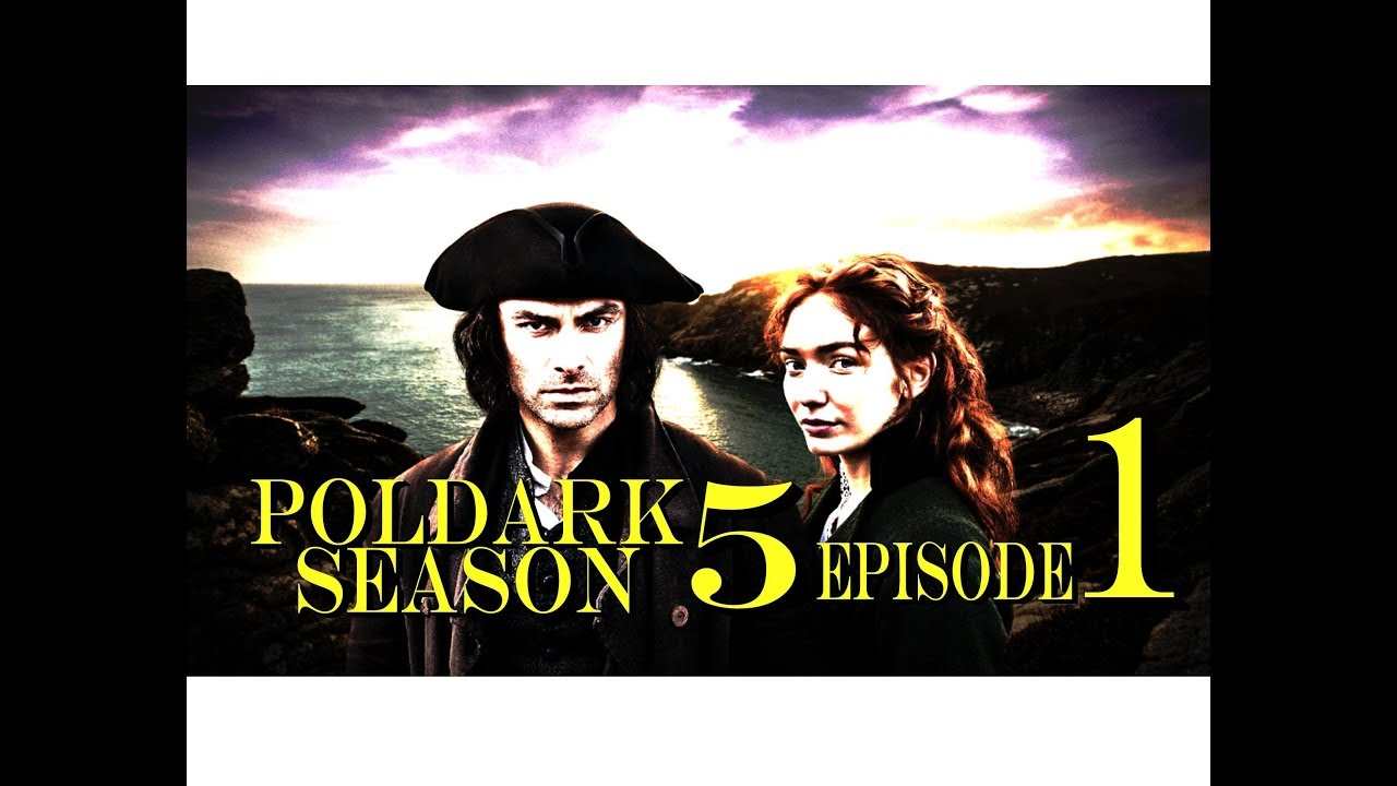 Download POLDARK Series 5 Episode 1 RECAP | PoldarkDish | U.K. Version