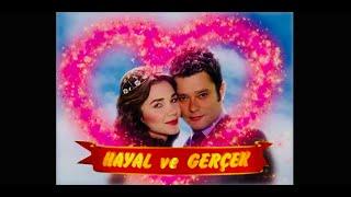 HAYAL ve GERÇEK Jenerik Müziği - [Official Audio] - 2007