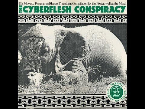 VA - The Cyberflesh Conspiracy [full compilation] [HQ]