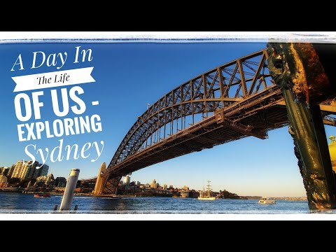 Sydney Harbour Australia - A Day In The Life - LETS GOT FOR AN EXPLORE