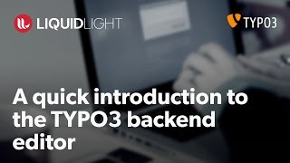 A basic introduction to the TYPO3 content management system (CMS) backend
