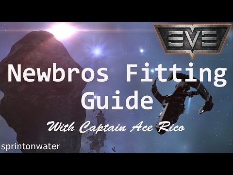 EVE Online Tutorial: Beginners Guide To Ship Fitting
