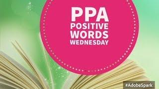 Jan 31st - PPA Positive Word Wednesday