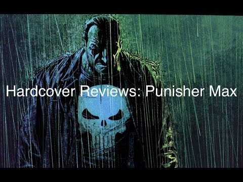 Punisher Max by Garth Ennis Review