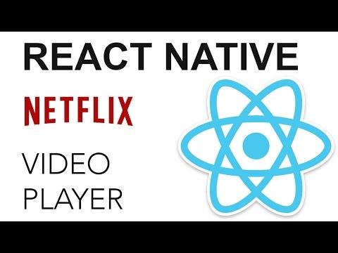 React Native  Netflix App: Reproductor de Video