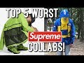 Top 5 Worst Supreme Collabs Ever!