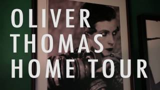 House tour with Oliver Thomas