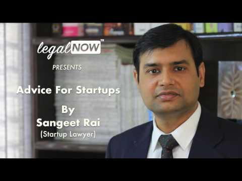 Legal Advice For Startups - Sangeet Rai | LegalNow