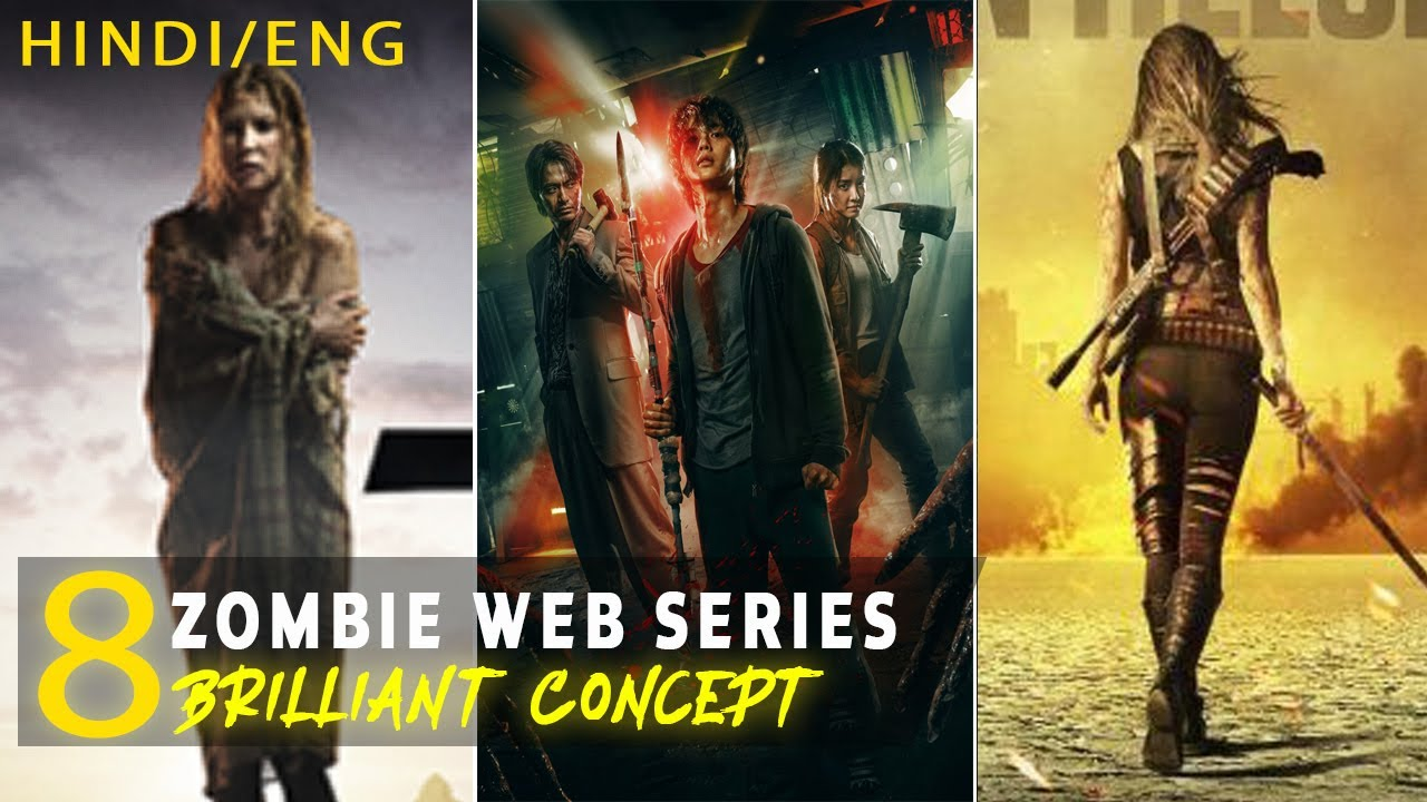 Download Top 8 Best Zombie Web Series All Time Hit Must Watch Hindi And Eng