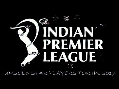 Unsold!! FAMOUS Players in auction for IPL 2017!!!!!!