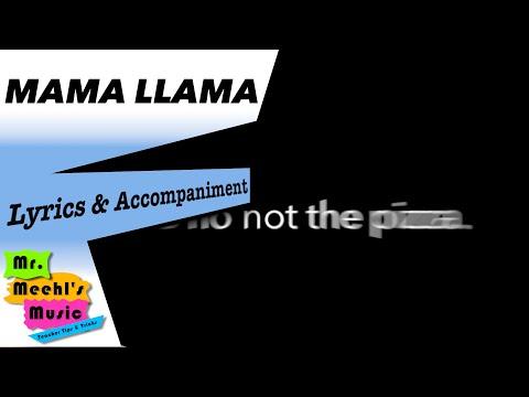 Mama Llama | Song | Lyrics With Accompaniment